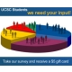 UCSC Students we need your input! Take our survey and receive a $5 gift card